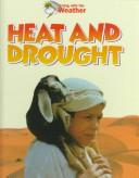 Heat and drought by Lionel Bender