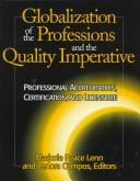 Globalization of the professions and the quality imperative by Marjorie Peace Lenn