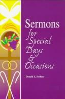 Sermons for special days & occasions by Donald L. Deffner