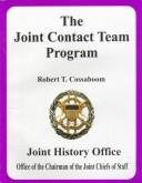 The Joint Contact Team Program by Robert T. Cossaboom