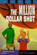 The million dollar shot by Pikney