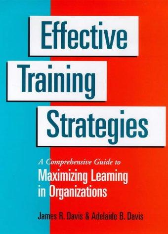 Effective training strategies by Davis, James R.