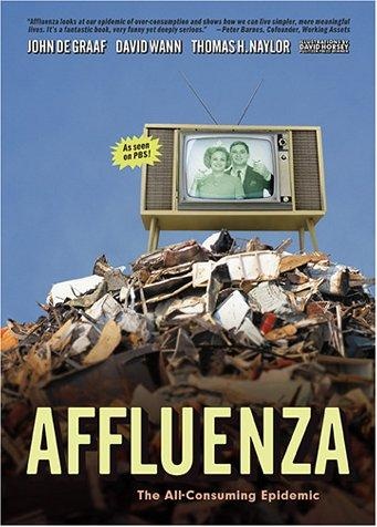 Affluenza by John De Graaf, David Wann, Thomas H. Naylor