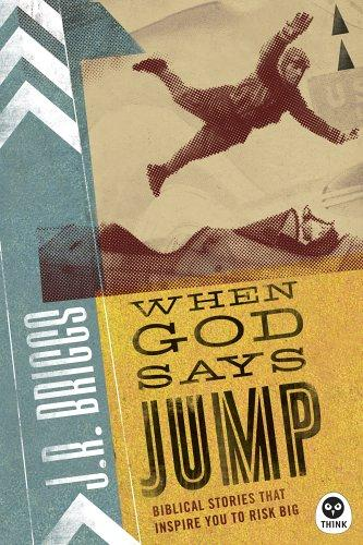 When God Says Jump by J. R. Briggs