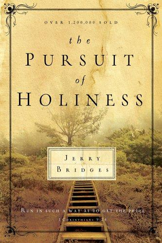 Pursuit of Holiness by Bridges, Jerry