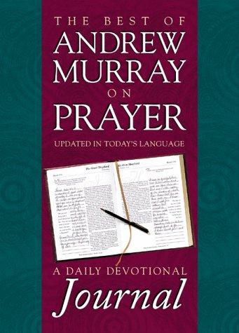 The Best of Andrew Murray on Prayer