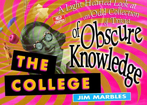 The college of obscure knowledge by Jim Marbles