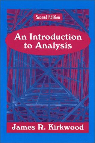 An Introduction to Analysis (2nd Edition)