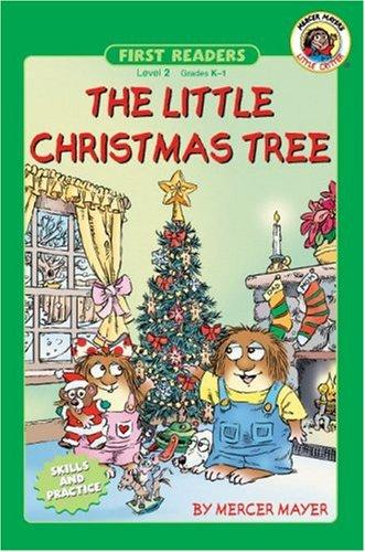 The little Christmas tree by Mercer Mayer