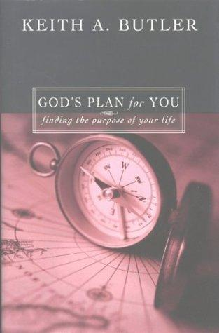 God's Plan for You by Keith Butler