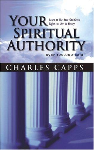 Your Spiritual Authority by Charles Capps