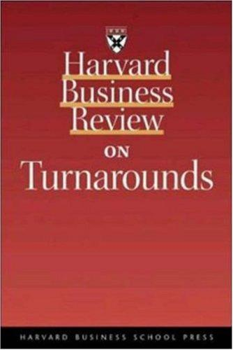 Harvard business review on turnarounds by