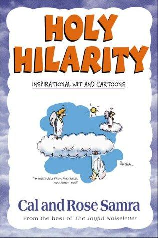Holy hilarity by Cal Samra, Rose Samra