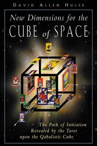 New Dimensions for the Cube of Space by David Allen Hulse