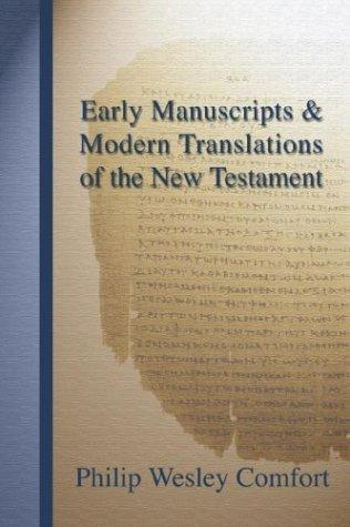 Early Manuscripts & Modern Translations of the New Testament