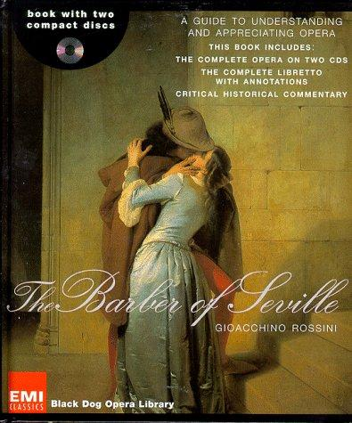 The Barber of Seville (Black Dog Opera Library) by Gioacchino Rossini