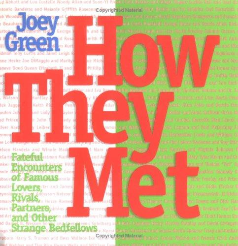 How they met by Joey Green