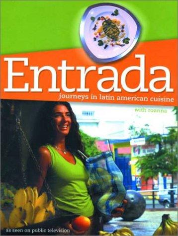Entrada by Joan Chatfield-Taylor