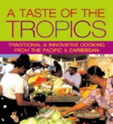 Taste of the Tropics