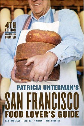 Patricia Unterman's San Francisco Food Lover's Guide