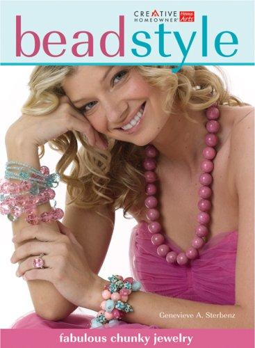 Bead Style by Genevieve A. Sterbenz