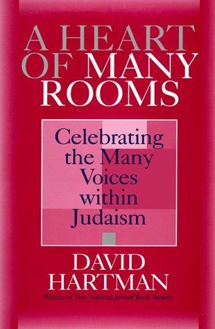 A heart of many rooms by David Hartman