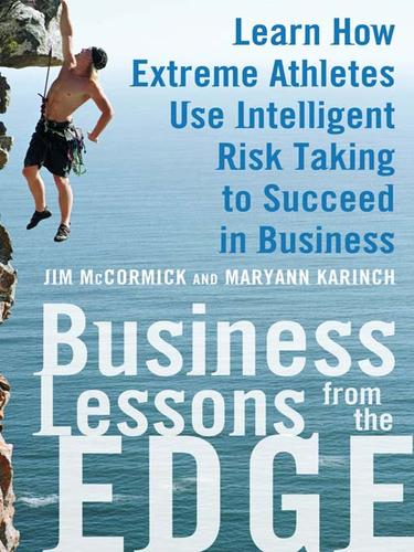 Business lessons from the edge by Jim McCormick