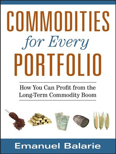 Commodities for every portfolio by Emanuel Balarie