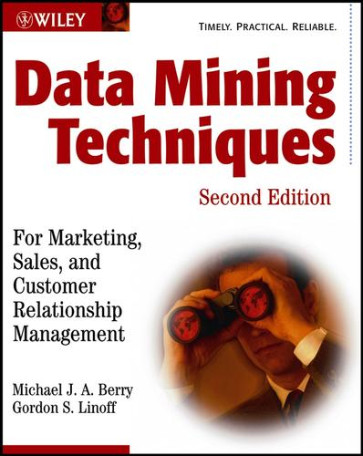 Data mining techniques by Michael J. A Berry