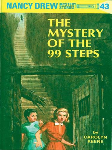 The Mystery of the 99 Steps (#43) by Carolyn Keene