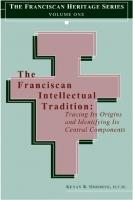 The Franciscan intellectual tradition by Kenan B. Osborne