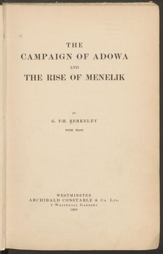 The campaign of Adowa and the rise of Menelik by G. F.-H Berkeley