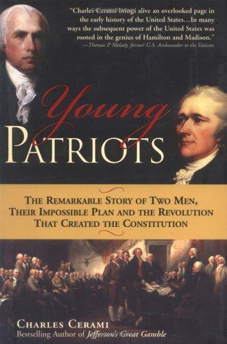 The young patriots by Charles A. Cerami
