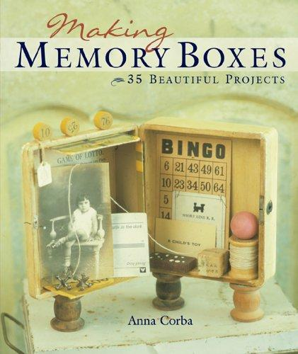 Making Memory Boxes by Anna Corba