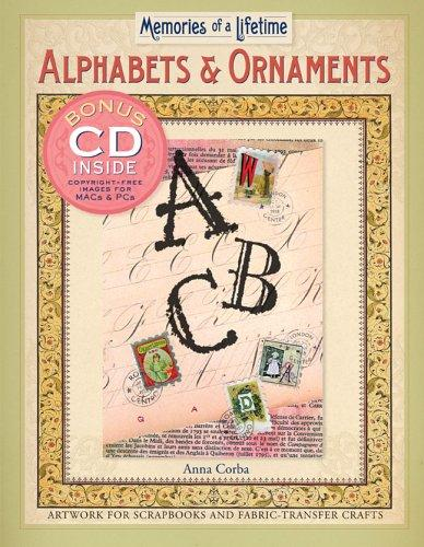Memories of a Lifetime: Alphabets & Ornaments by Anna Corba