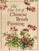 The Fine Art of Chinese Brush Painting by Inc. Sterling Publishing Co.