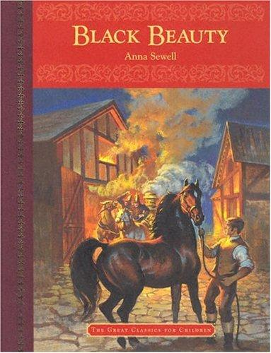 Black Beauty (Great Classics for Children) by Anna Sewell