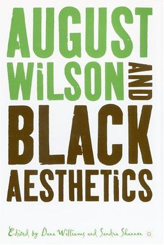 August Wilson and Black aesthetics by