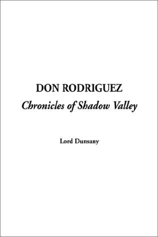 Don Rodriguez-Chronicles of Shadow Valley