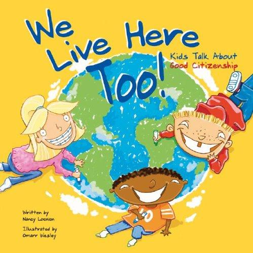 We Live Here Too by Nancy Loewen