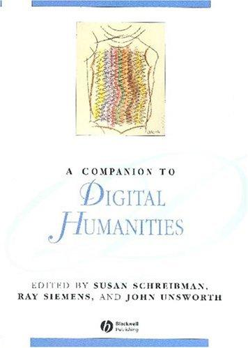 A companion to digital humanities by