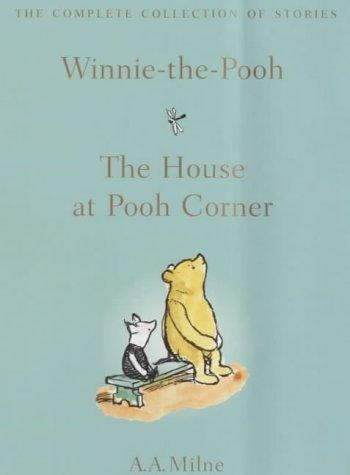 Winnie-the-Pooh (The Complete Collection of Stories) by A. A. Milne