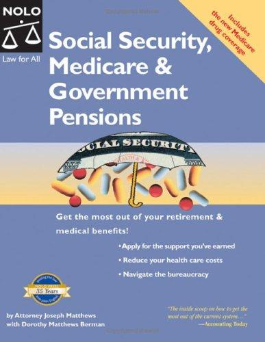 Social security, medicare & government pensions by J. L. Matthews