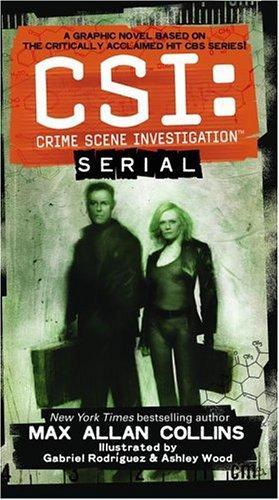 CSI: Crime Scene Investigation Serial (CSI: Crime Scene Investigation (IDW))