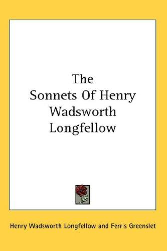 The Sonnets Of Henry Wadsworth Longfellow