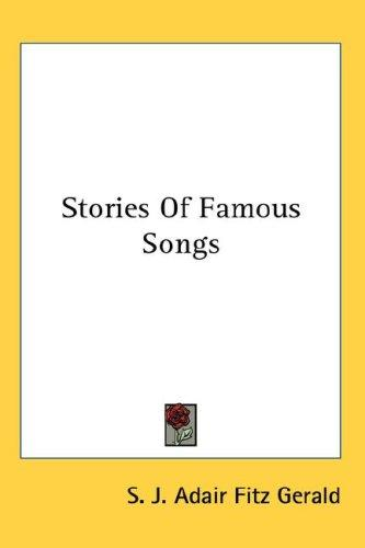 Stories Of Famous Songs by S. J. Adair Fitz Gerald