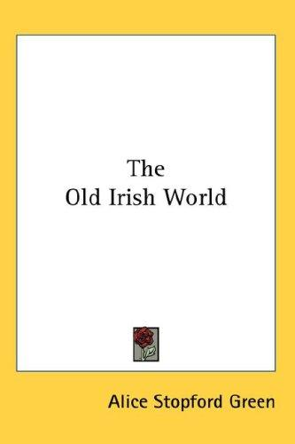 The Old Irish World