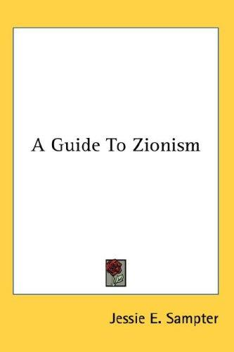 A Guide To Zionism