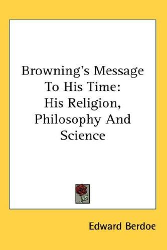 Browning's Message To His Time