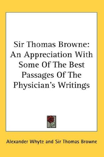 Sir Thomas Browne by Thomas Browne